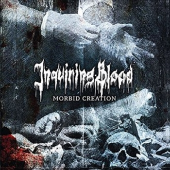 Inquiring Blood - Morbid Creation
