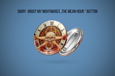 Diary About My Nightmares - The Mean Hour Button!